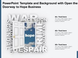 Powerpoint Template And Background With Open The Doorway To Hope Business