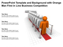 Powerpoint Template And Background With Orange Man First In Line Business Competition