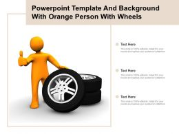 Powerpoint Template And Background With Orange Person With Wheels