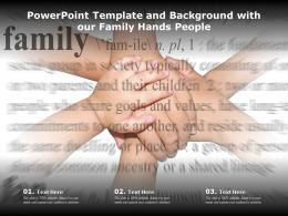 Powerpoint Template And Background With Our Family Hands People