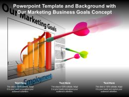 Powerpoint Template And Background With Our Marketing Business Goals Concept