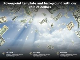 Powerpoint Template And Background With Our Rain Of Dollars
