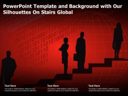 Powerpoint Template And Background With Our Silhouettes On Stairs Global