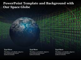 Powerpoint Template And Background With Our Space Globe