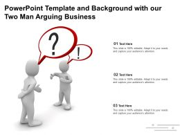 Powerpoint Template And Background With Our Two Man Arguing Business