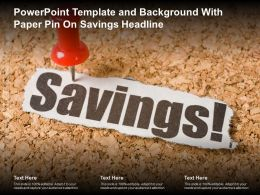 Powerpoint Template And Background With Paper Pin On Savings Headline