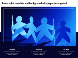 Powerpoint Template And Background With Paper Team Global