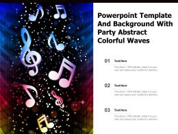 Powerpoint Template And Background With Party Abstract Colorful Waves