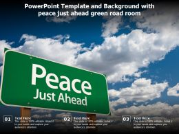 Powerpoint Template And Background With Peace Just Ahead Green Road Room