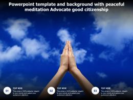 Powerpoint Template And Background With Peaceful Meditation Advocate Good Citizenship