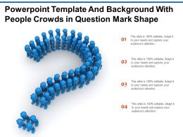 Powerpoint Template And Background With People Crowds In Question Mark Shape
