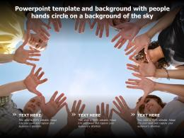 Powerpoint Template And Background With People Hands Circle On A Background Of The Sky