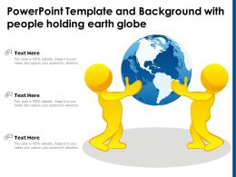 Powerpoint Template And Background With People Holding Earth Globe