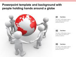Powerpoint Template And Background With People Holding Hands Around A Globe