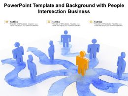 Powerpoint Template And Background With People Intersection Business