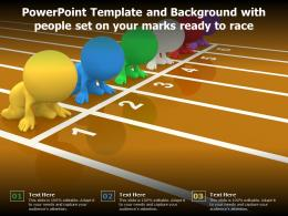 Powerpoint Template And Background With People Set On Your Marks Ready To Race