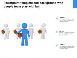 Powerpoint Template And Background With People Team Play With Ball