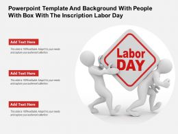 Powerpoint Template And Background With People With Box With The Inscription Labor Day