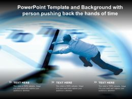 Powerpoint Template And Background With Person Pushing Back The Hands Of Time