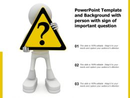 Powerpoint Template And Background With Person With Sign Of Important Question