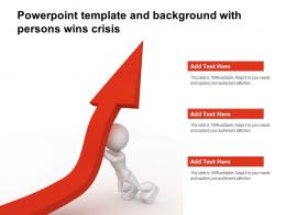 Powerpoint Template And Background With Persons Wins Crisis