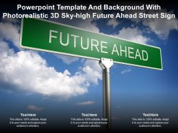 Powerpoint Template And Background With Photorealistic 3d Sky High Future Ahead Street Sign