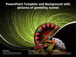 Powerpoint Template And Background With Pictures Of Gambling Scenes