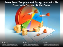 Powerpoint Template And Background With Pie Chart With Dart And Dollar Coins