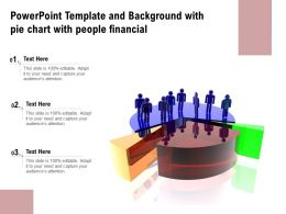 Powerpoint Template And Background With Pie Chart With People Financial