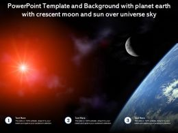 Powerpoint Template And Background With Planet Earth With Crescent Moon And Sun Over Universe Sky