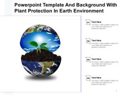 Powerpoint Template And Background With Plant Protection In Earth Environment