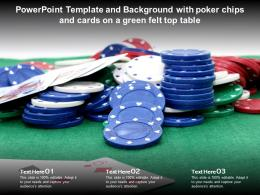 Powerpoint Template And Background With Poker Chips And Cards On A Green Felt Top Table