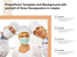 Powerpoint Template And Background With Portrait Of Three Therapeutics In Masks