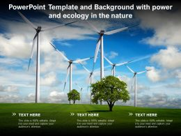 Powerpoint Template And Background With Power And Ecology In The Nature