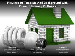 Powerpoint Template And Background With Power Efficiency Of House Ppt Powerpoint