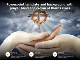 Powerpoint Template And Background With Prayer Hand And Crown Of Thorns Cross