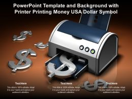 Powerpoint Template And Background With Printer Printing Money USA Dollar Symbol