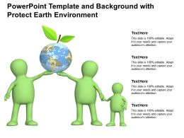Powerpoint Template And Background With Protect Earth Environment