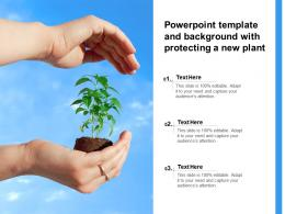 Powerpoint Template And Background With Protecting A New Plant
