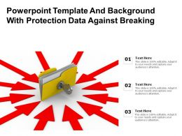 Powerpoint Template And Background With Protection Data Against Breaking