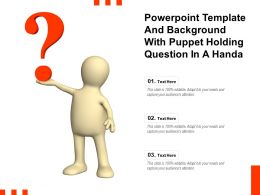 Powerpoint Template And Background With Puppet Holding Question In A Handa
