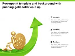 Powerpoint Template And Background With Pushing Gold Dollar Coin Up