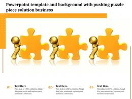Powerpoint Template And Background With Pushing Puzzle Piece Solution Business