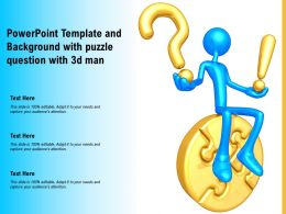 Powerpoint Template And Background With Puzzle Question With 3d Man