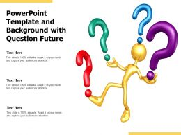 Powerpoint Template And Background With Question Future