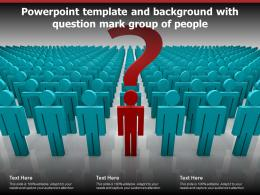Powerpoint Template And Background With Question Mark Group Of People