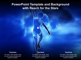 Powerpoint Template And Background With Reach For The Stars