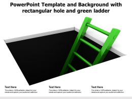 Powerpoint Template And Background With Rectangular Hole And Green Ladder