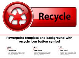 Powerpoint Template And Background With Recycle Icon Button Symbol
