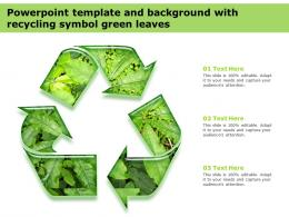 Powerpoint Template And Background With Recycling Symbol Green Leaves
